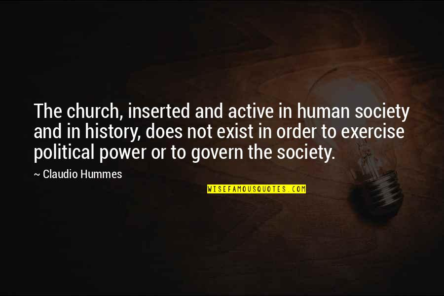 Inserted Quotes By Claudio Hummes: The church, inserted and active in human society