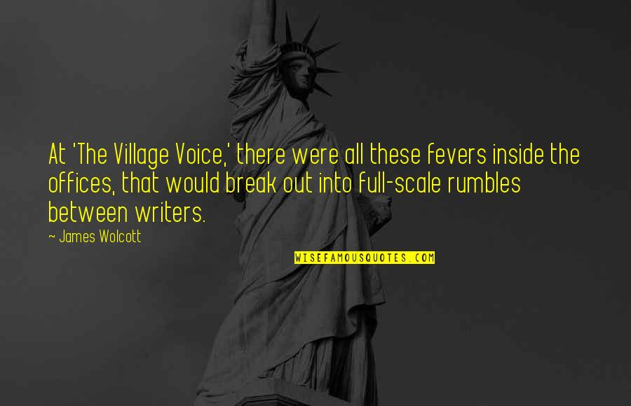 Inside Voice Quotes By James Wolcott: At 'The Village Voice,' there were all these