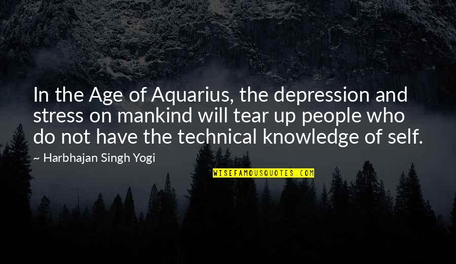 Inspirational Age Quotes By Harbhajan Singh Yogi: In the Age of Aquarius, the depression and