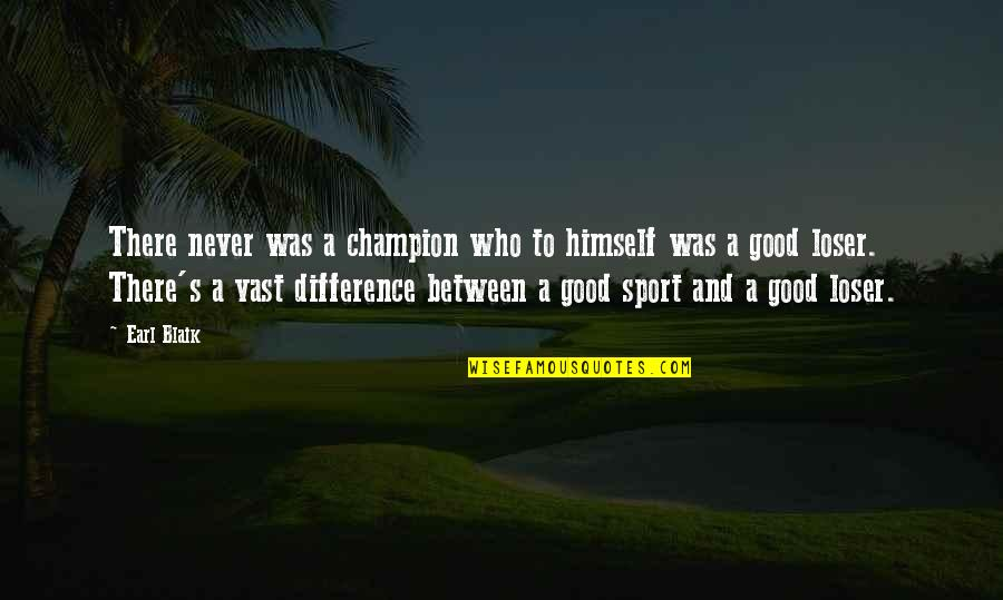 Inspirational Hockey Team Quotes By Earl Blaik: There never was a champion who to himself