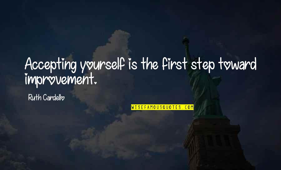 Inspirational Hockey Team Quotes By Ruth Cardello: Accepting yourself is the first step toward improvement.