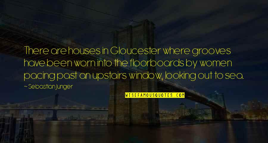 Inspirational Lama Quotes By Sebastian Junger: There are houses in Gloucester where grooves have