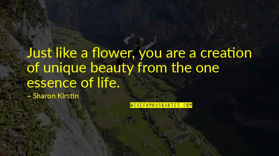 Inspirational Manifesting Quotes By Sharon Kirstin: Just like a flower, you are a creation
