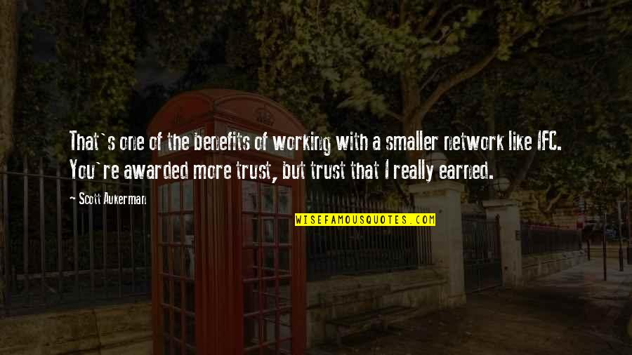 Inspirational Traitors Quotes By Scott Aukerman: That's one of the benefits of working with
