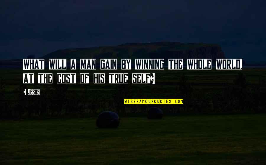 Inspirational True Quotes By Jesus: What will a man gain by winning the