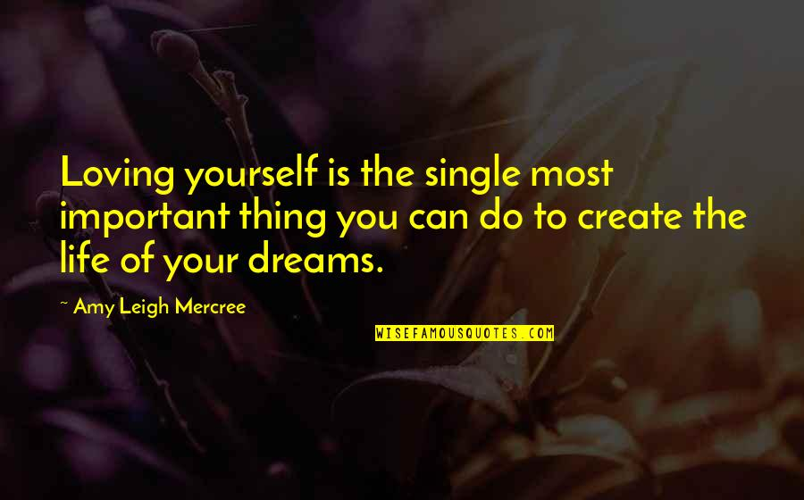 Inspirational Tumblr Quotes By Amy Leigh Mercree: Loving yourself is the single most important thing