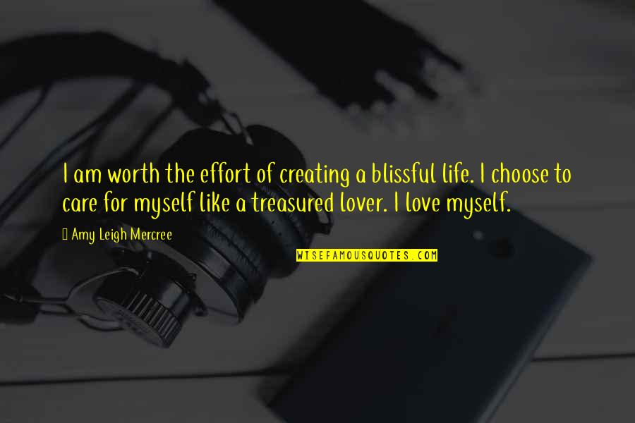 Inspirational Tumblr Quotes By Amy Leigh Mercree: I am worth the effort of creating a