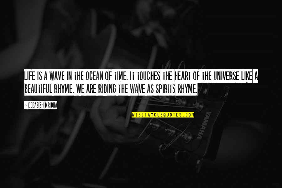 Inspirational We Heart It Quotes By Debasish Mridha: Life is a wave in the ocean of