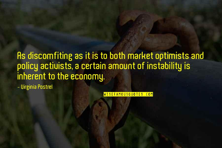 Instability Quotes By Virginia Postrel: As discomfiting as it is to both market