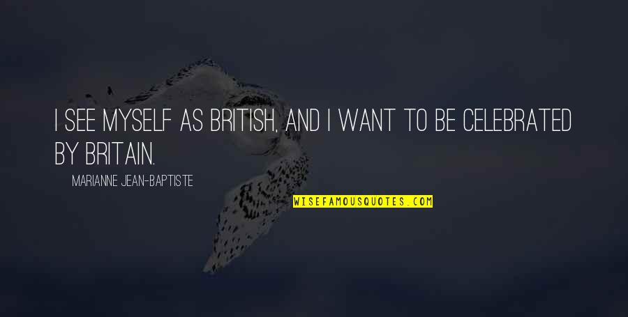 Instant Auto Loan Quotes By Marianne Jean-Baptiste: I see myself as British, and I want
