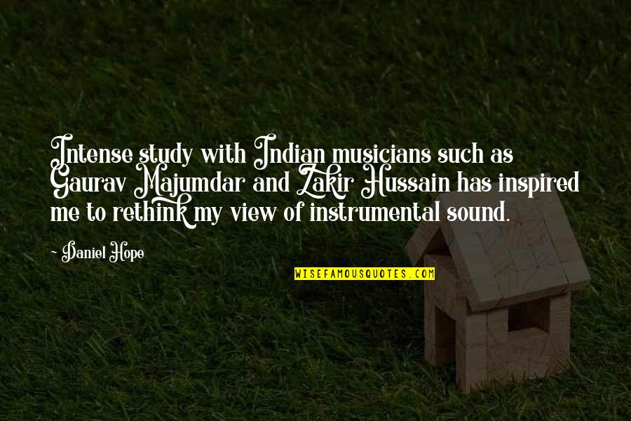 Instrumental Quotes By Daniel Hope: Intense study with Indian musicians such as Gaurav
