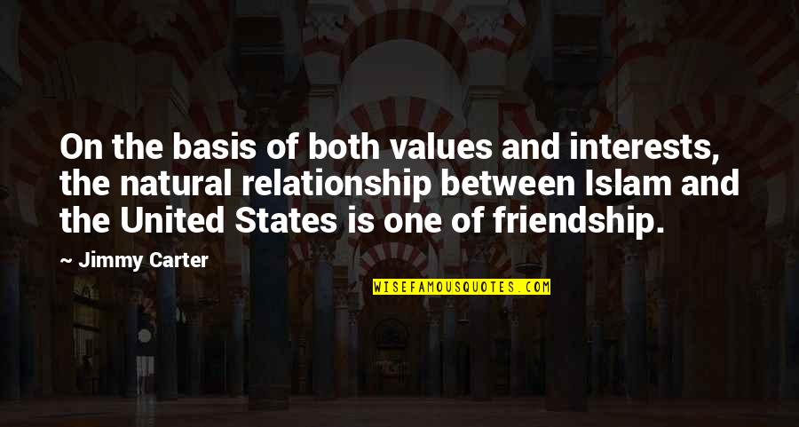 Interests Quotes By Jimmy Carter: On the basis of both values and interests,