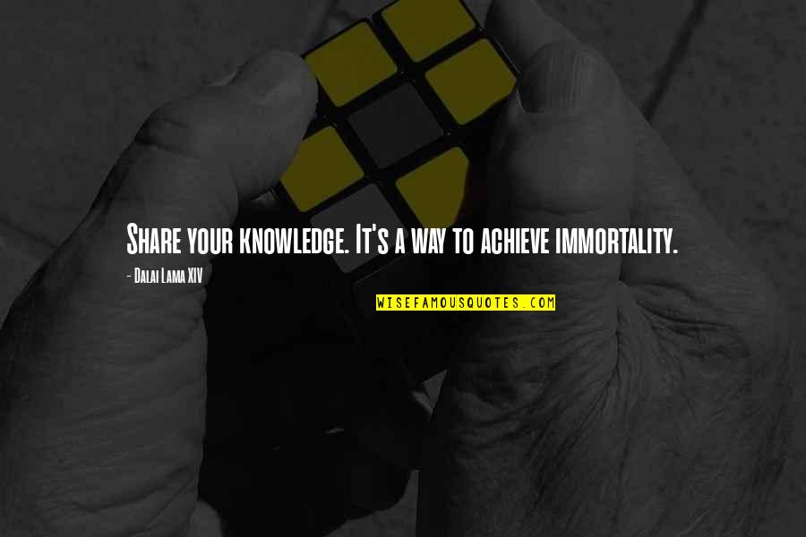 Internationally Minded Quotes By Dalai Lama XIV: Share your knowledge. It's a way to achieve