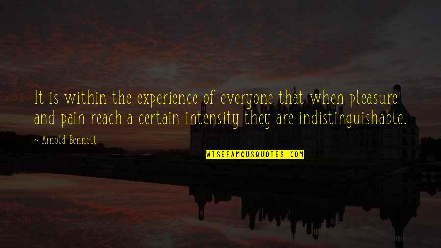 Internet Wifi Quotes By Arnold Bennett: It is within the experience of everyone that