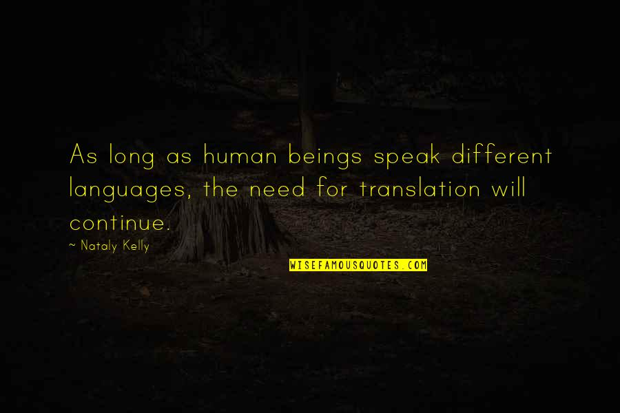 Interpreting Quotes By Nataly Kelly: As long as human beings speak different languages,