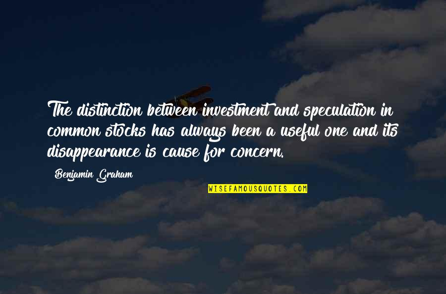 Investment Quotes By Benjamin Graham: The distinction between investment and speculation in common
