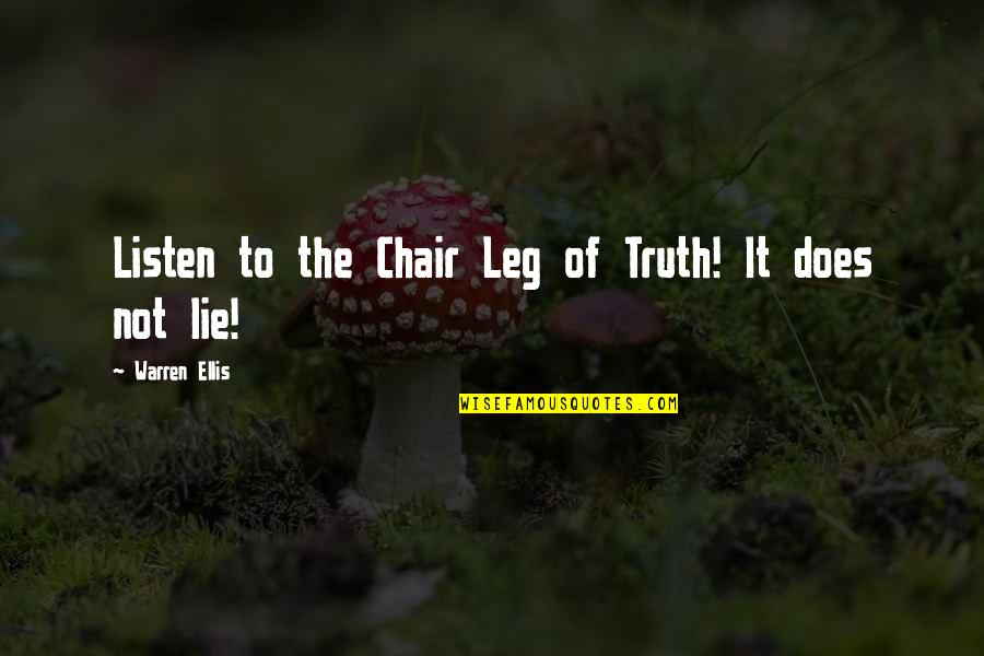 Irish Beer Quotes By Warren Ellis: Listen to the Chair Leg of Truth! It