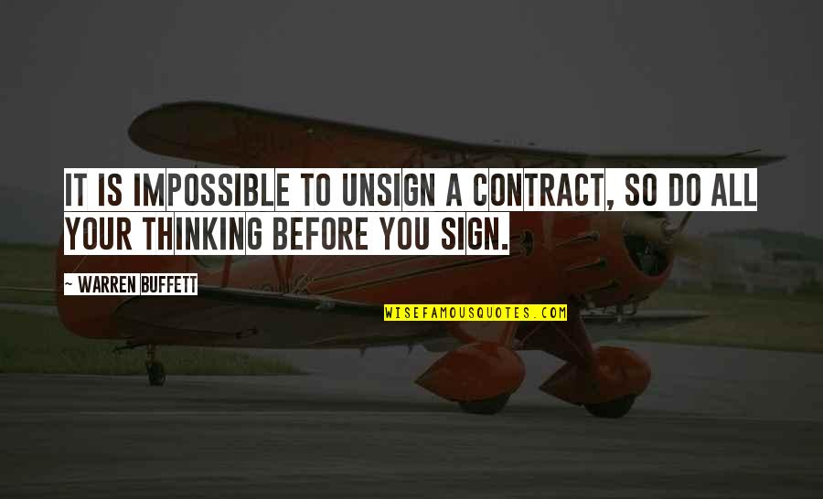 Irish Revenge Quotes By Warren Buffett: It is impossible to unsign a contract, so