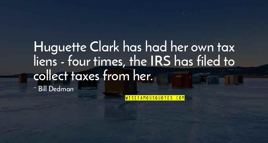 Irs's Quotes By Bill Dedman: Huguette Clark has had her own tax liens