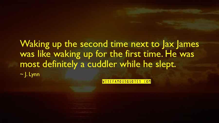 Isha Sadhguru Quotes By J. Lynn: Waking up the second time next to Jax