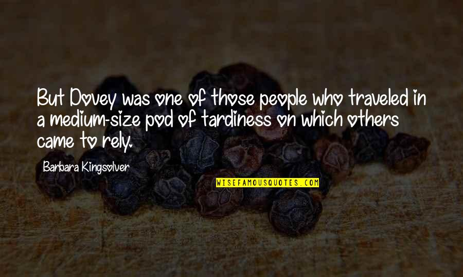 Islam Is A Religion Of Peace Quotes By Barbara Kingsolver: But Dovey was one of those people who