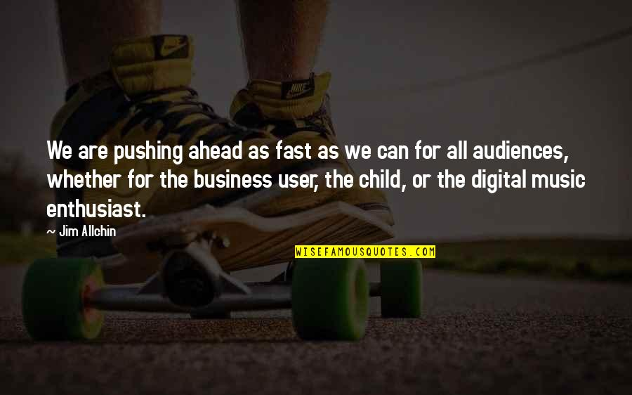 Islanding Quotes By Jim Allchin: We are pushing ahead as fast as we