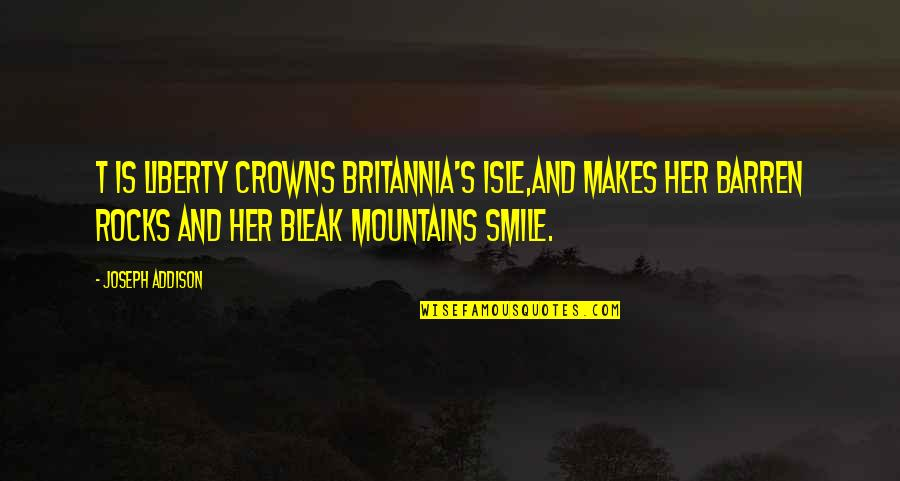 Isle Quotes By Joseph Addison: T is liberty crowns Britannia's Isle,And makes her