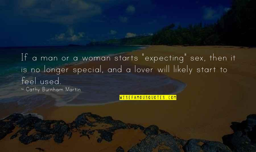 """Iso-8859-1 Quotes By Cathy Burnham Martin: If a man or a woman starts """"expecting"""""""
