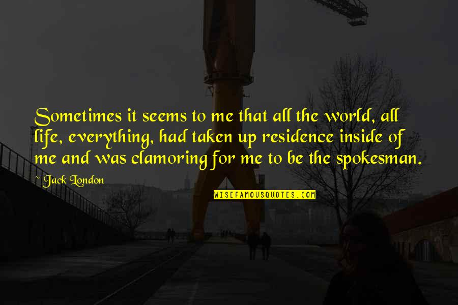Iso-8859-1 Quotes By Jack London: Sometimes it seems to me that all the
