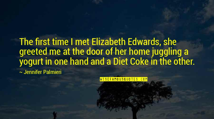 Iso-8859-1 Quotes By Jennifer Palmieri: The first time I met Elizabeth Edwards, she