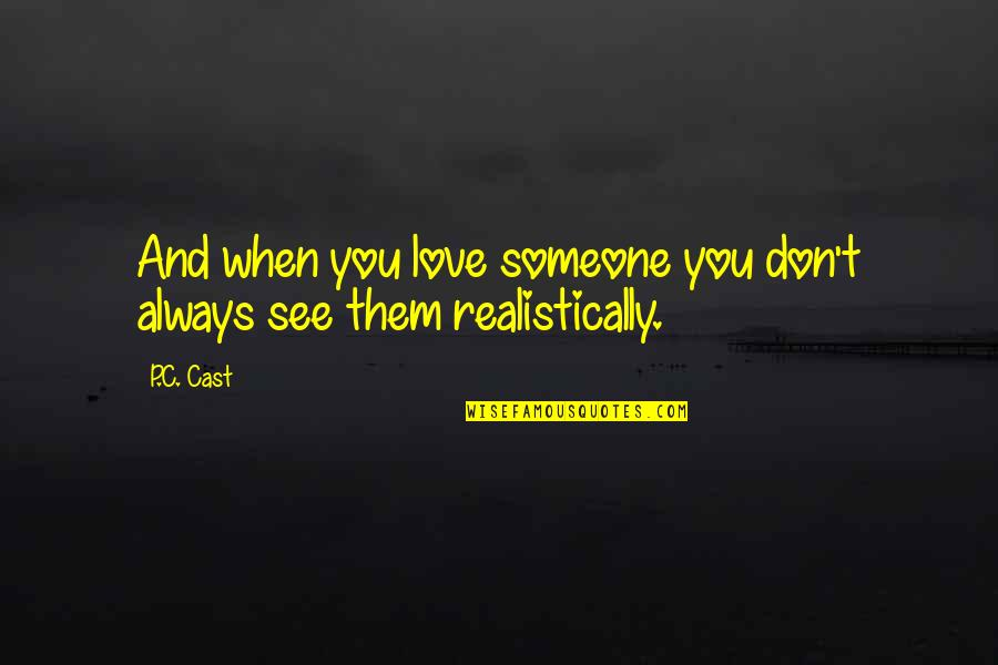 Iso-8859-1 Quotes By P.C. Cast: And when you love someone you don't always