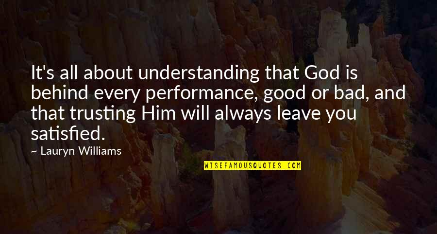 It All About You Quotes By Lauryn Williams: It's all about understanding that God is behind
