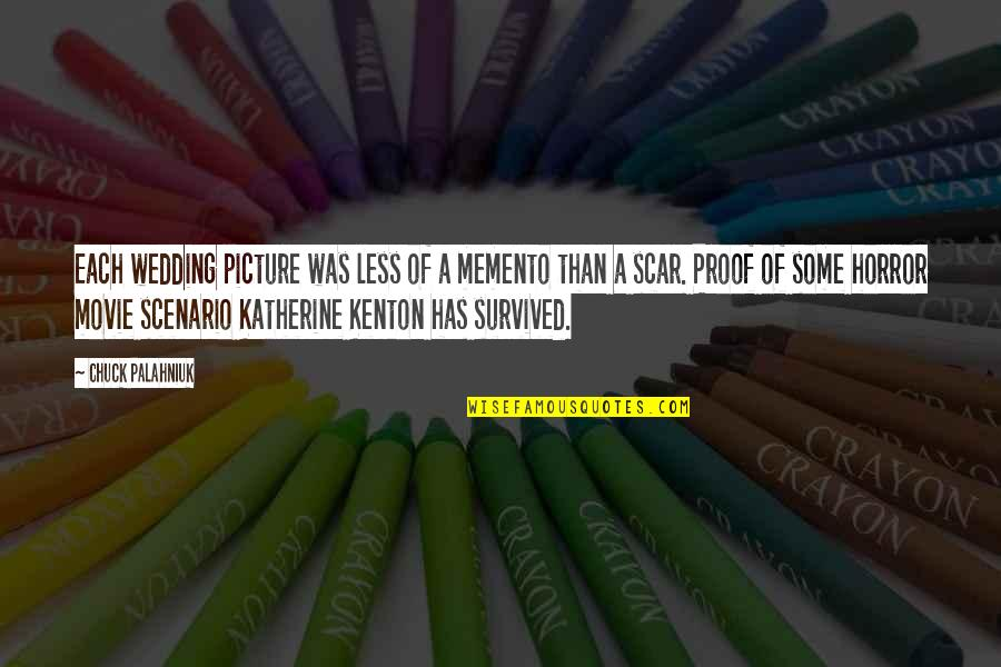 It Horror Movie Quotes By Chuck Palahniuk: Each wedding picture was less of a memento