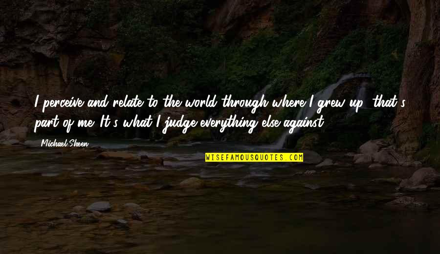 It You And Me Against The World Quotes Top 32 Famous Quotes About