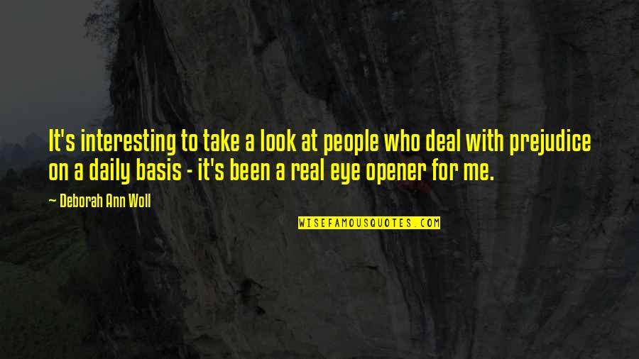 It's Been Real Quotes By Deborah Ann Woll: It's interesting to take a look at people
