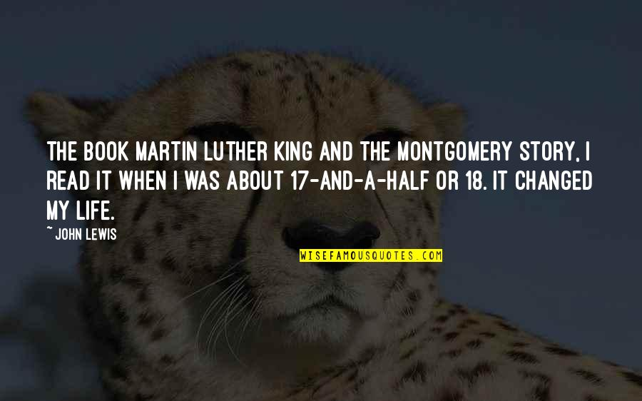 I've Changed My Life Quotes By John Lewis: The book Martin Luther King and the Montgomery
