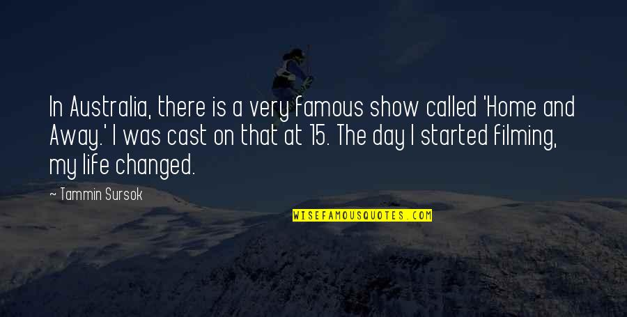I've Changed My Life Quotes By Tammin Sursok: In Australia, there is a very famous show