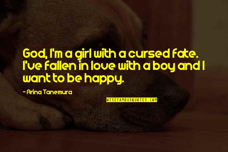 I've Fallen In Love Quotes By Arina Tanemura: God, I'm a girl with a cursed fate.