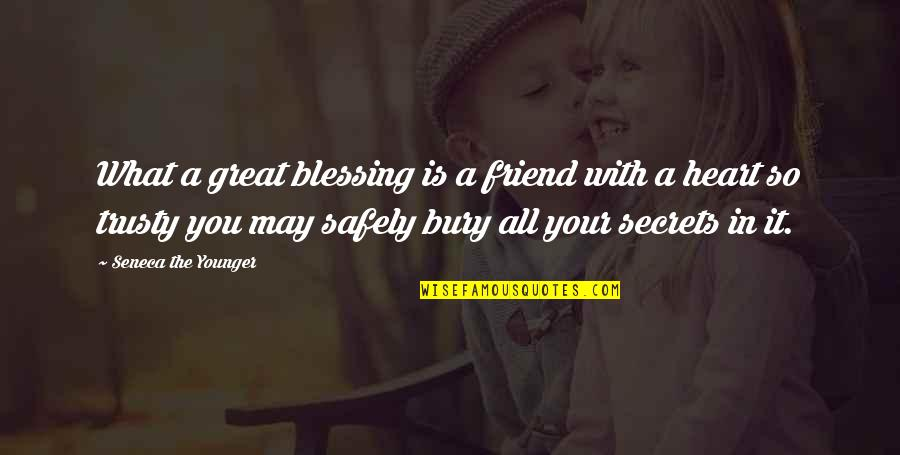 I've Lost Hope In Life Quotes By Seneca The Younger: What a great blessing is a friend with