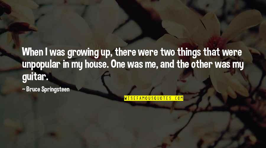 Ivy League Quotes By Bruce Springsteen: When I was growing up, there were two