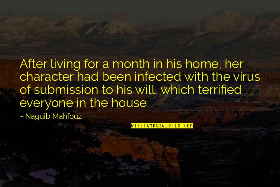 Jahannam Quotes By Naguib Mahfouz: After living for a month in his home,