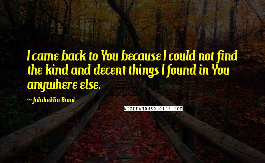 Jalaluddin Rumi Quotes Wise Famous Quotes Sayings And Quotations