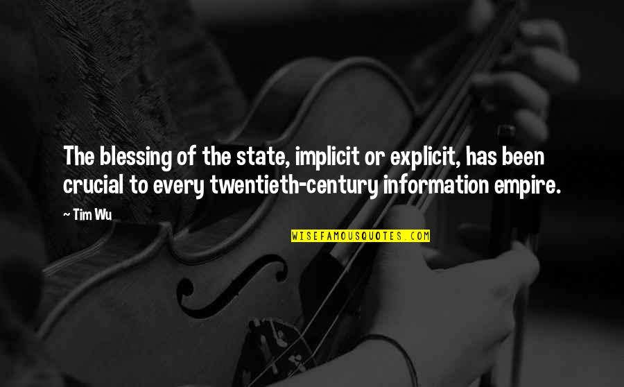 Jamaica Famous Quotes By Tim Wu: The blessing of the state, implicit or explicit,
