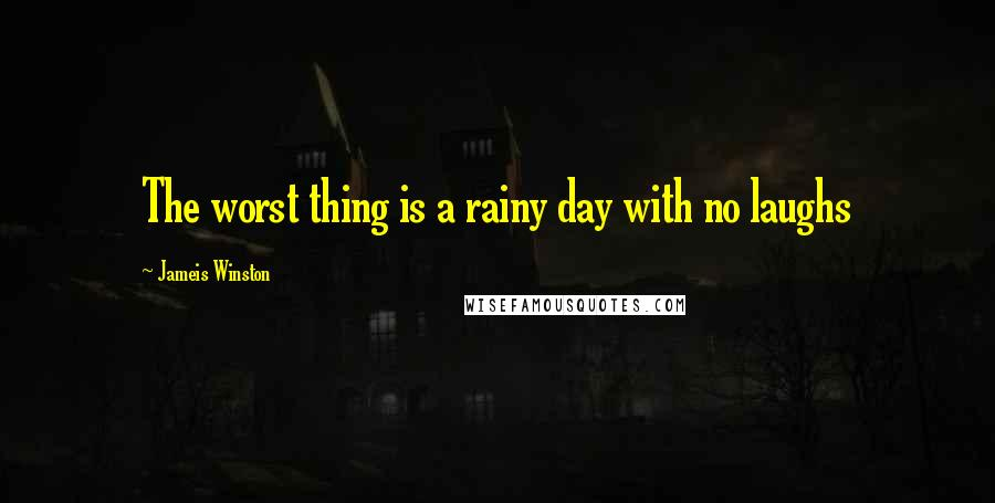 Jameis Winston quotes: The worst thing is a rainy day with no laughs