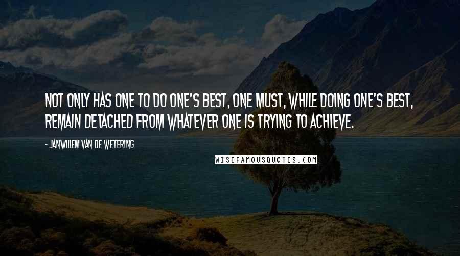 Janwillem Van De Wetering Quotes Wise Famous Quotes