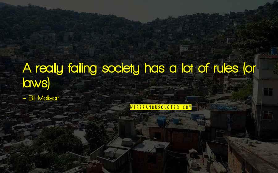 Japanese Culture Quotes By Bill Mollison: A really failing society has a lot of