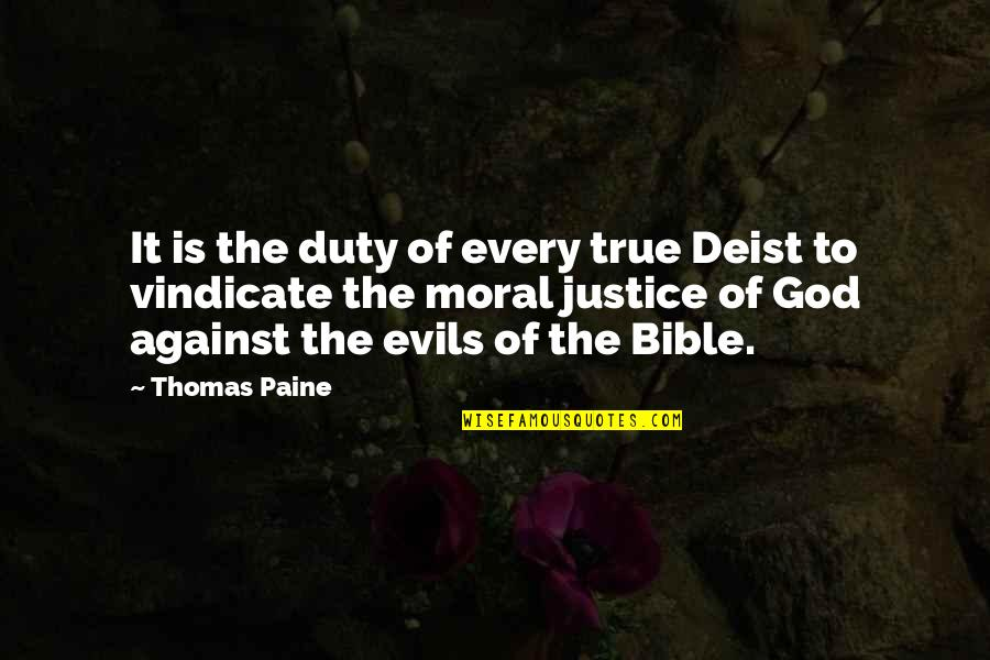 Japanese Hospitality Quotes By Thomas Paine: It is the duty of every true Deist