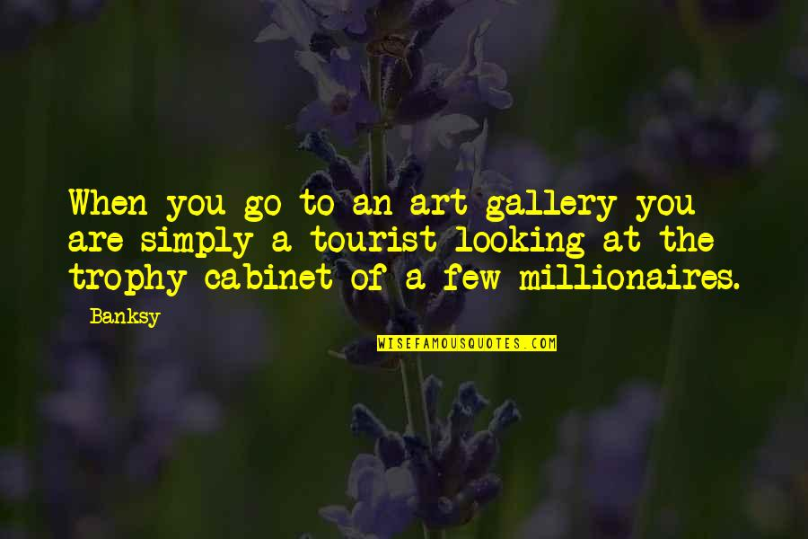 Jasmine Moon Song Quotes By Banksy: When you go to an art gallery you