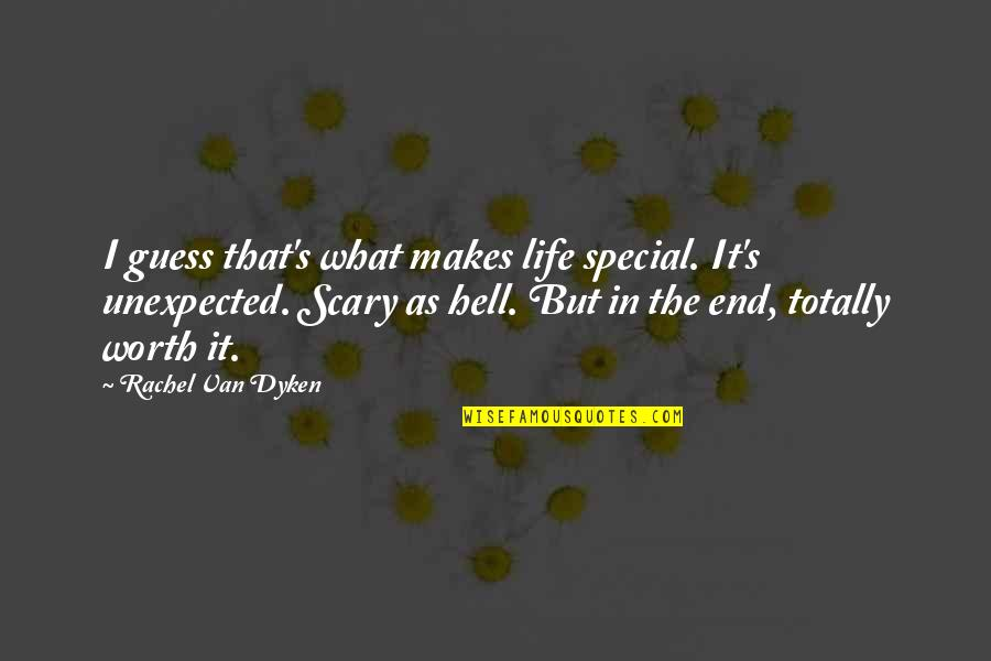 Javier Bardem Movie Quotes By Rachel Van Dyken: I guess that's what makes life special. It's
