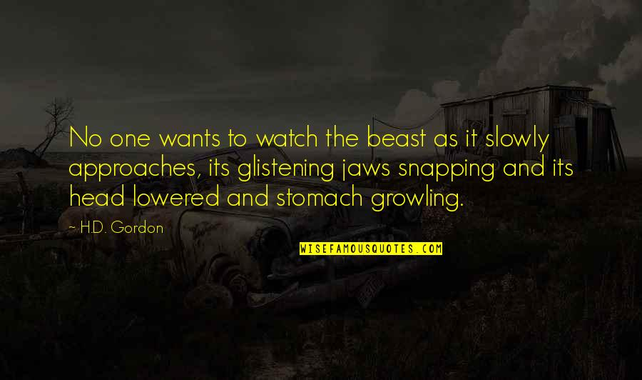 Jaws Quotes By H.D. Gordon: No one wants to watch the beast as
